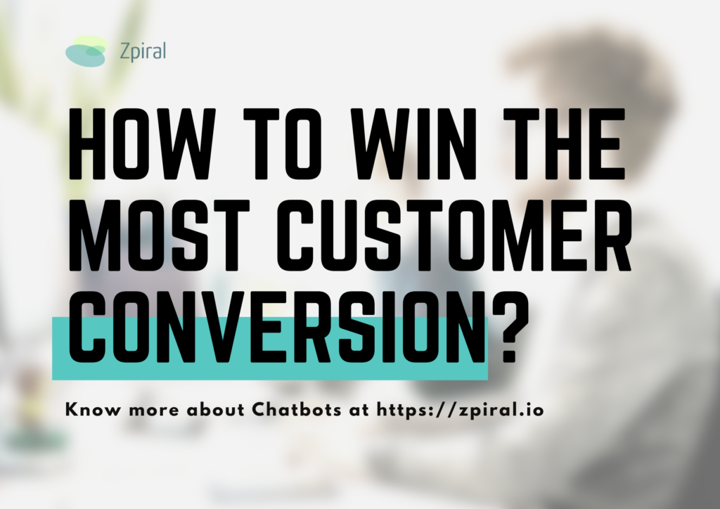 How to Win the Most Customer Conversion?